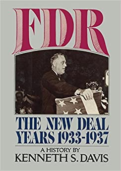 Amazon.com: FDR: The New Deal Years 1933-1937 ...