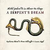 A Serpent S Dream