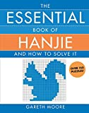 Essential Book of Hanjie: And How to Solve It