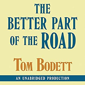 The Better Part of the End of the Road Audiobook