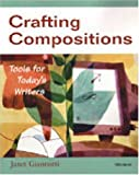 Crafting Compositions, Janet Giannotti, 0472089331