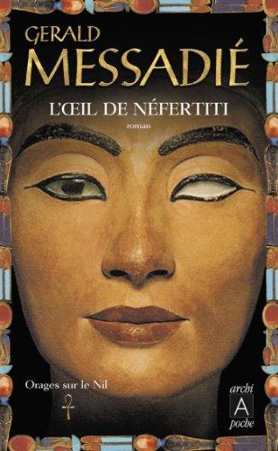 Orages sur le Nil T1 : Loeil de Nefertiti (French Edition ...