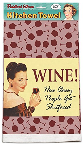 """Wine! How Classy People Get Shitfaced!"" 100% Cotton Eco-Fri"