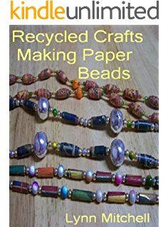 Upcycled jewelry 14 diy projects from recycled materials kindle recycled crafts making paper beads fandeluxe Choice Image