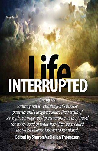 life interrupted living the unimaginable huntington s disease rh amazon com life interrupted series life interrupted netflix