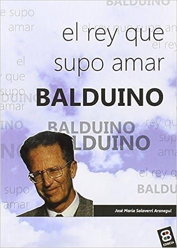 Balduino: El rey que supo amar JUEGOS, PELUCHES Y MÁS: Amazon.es: Edibesa: Libros