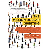 The Million Dollar Greeting: Today's Best Practices for Profit, Customer Retention, and a Happy Workplace