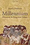 Millennium: Historical & Exegetical Debate