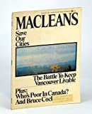 img - for Maclean's - Canada's National Magazine, January (Jan.) 1971 - The Battle to Keep Vancouver Livable / Bruce Cockburn book / textbook / text book