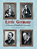 img - for Little Germany: A History of Bradford's Germans by Susan Duxbury (2015-09-15) book / textbook / text book
