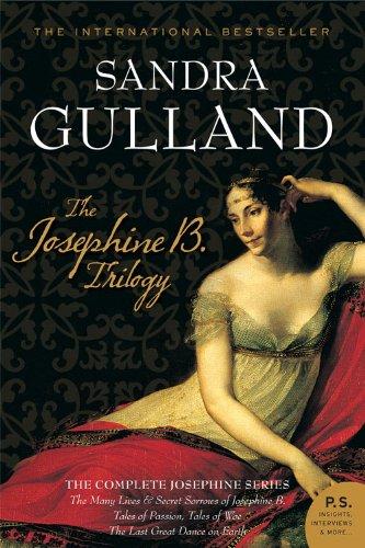 The Josephine B. Trilogy by [Gulland, Sandra]