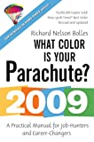What Color Is Your Parachute? 2009, Richard Nelson Bolles, 1580089313