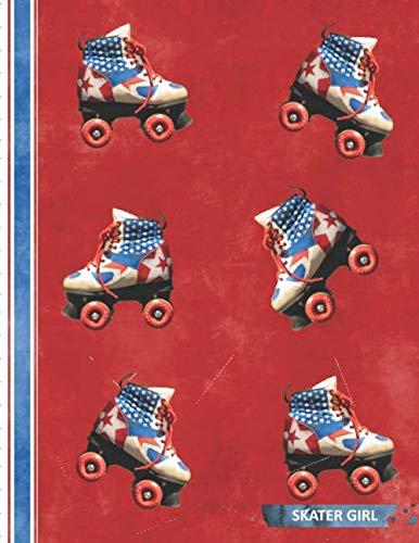 SKATER GIRL: Patriotic American Roller Skates Themed Notebook for Women | Red, White & Blue Stars and Stripes Design ()