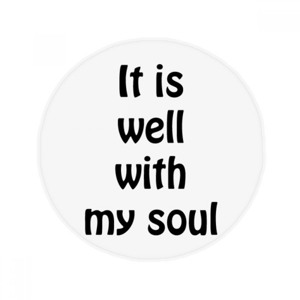DIYthinker It Is Well With My Soul Christian Quotes Anti-slip Floor Pet Mat Round Bathroom Living Room Kitchen Door 80cm Gift by DIYthinker
