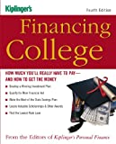 Financing College, Kiplinger's Personal Finance Magazine Staff, 1419505173