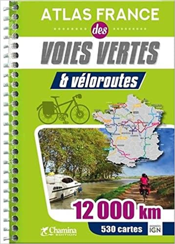 carte des voies vertes en france Atlas France des voies vertes & véloroutes: 9782844664655: Amazon