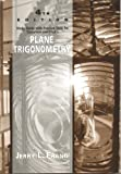 Plane Trigonometry : Study Guide with Practice Tests, Gustafson, R. David, 0534208479