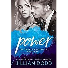 Power: A Hollywood Romance (The Keatyn Chronicles Book 9)