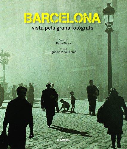 Descargar Libro Barcelona Vista Pels Grans Fotògrafs Aa. Vv.