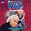 Doctor Who: The Sensorites Audiobook by Nigel Robinson Narrated by William Russell