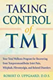 Taking Control of TMJ, Robert O. Uppgaard, 1572241268
