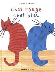 Chat rouge, chat bleu par Jenni Desmond