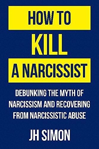 How Kill Narcissist Narcissism Narcissistic product image