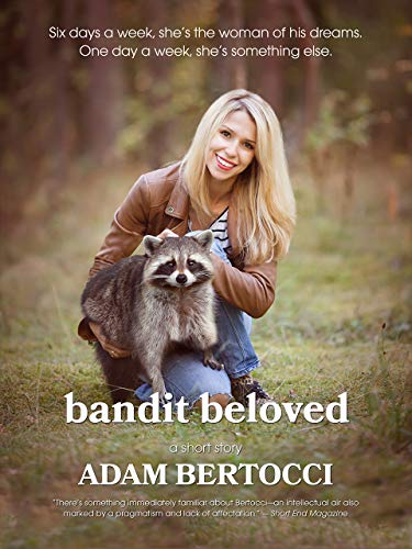 #freebooks – Bandit Beloved – a short, strange romance about how little we understand each other. Free through 8/26!