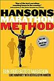 Hansons Marathon Method: Run Your Fastest Marathon the Hansons Way