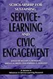 img - for [Scholarship for Sustaining Service-learning and Civic Engagement] (By: Melody A. Bowdon) [published: January, 2009] book / textbook / text book
