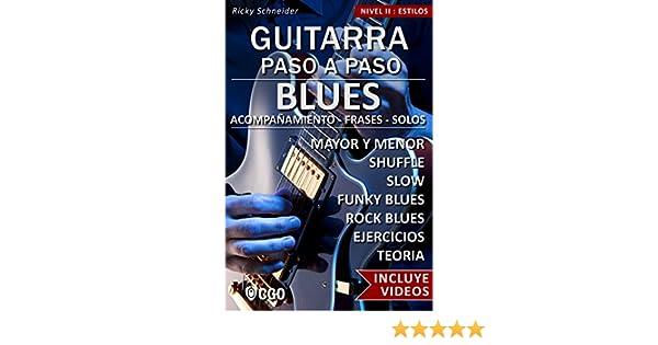 Blues - Guitarra Paso a Paso - con Videos HD: SHUFFLE BLUES - SLOW ...