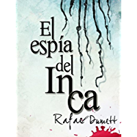 El espía del Inca (Spanish Edition) book cover