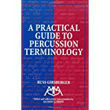 Practical Guide to Percussion Terminology