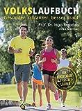 img - for Volkslaufbuch: Ges nder, schlanker, besser drauf. F r Einsteiger und Freizeitl ufer (German Edition) book / textbook / text book