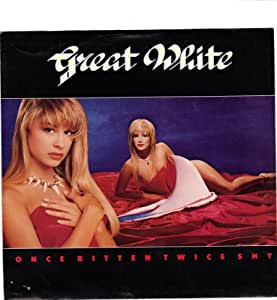 GREAT WHITE / Once Bitten Twice Shy / PICTURE SLEEVE ONLY! - Amazon