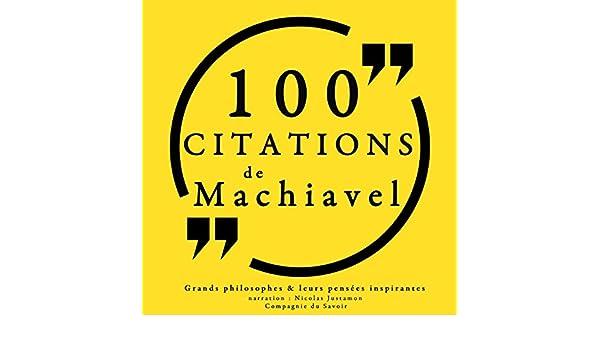 Philosophie Pour Tous 100 Citations De Machiavel Audible