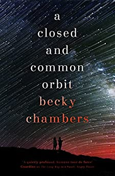 A Closed and Common Orbit: Wayfarers 2 (English Edition) de [Chambers, Becky]