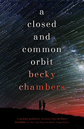 A Closed and Common Orbit: Wayfarers 2 by [Chambers, Becky]