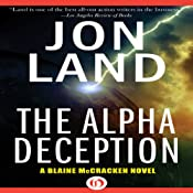 The Alpha Deception: Blaine McCracken, Book 2 | Jon Land