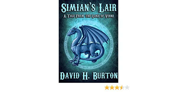 Simians Lair (A Tale From The Land of Verne Book 1)