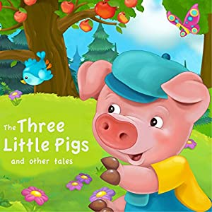 The Three Little Pigs and Other Tales Audiobook