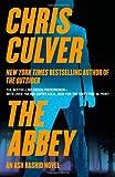 The Abbey: An Ash Rashid (Ash Rashid Series) by  Chris Culver in stock, buy online here