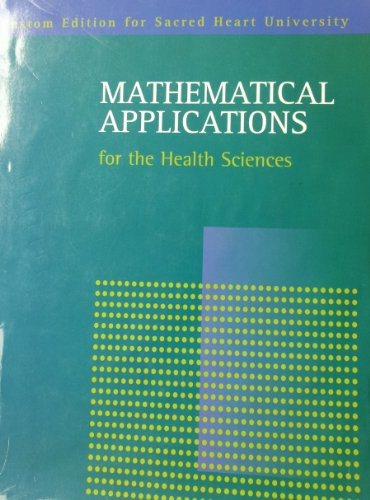 Mathematical Applications for the Health Sciences