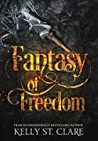 Fantasy of Freedom (The Tainted Accords)