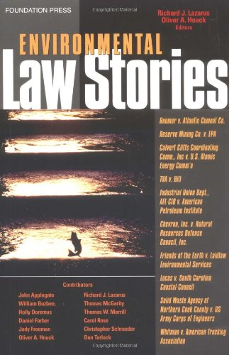 Book cover from Environmental Law Stories by Richard Lazarus