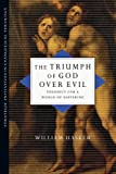 The Triumph of God over Evil, William Hasker, 0830828044
