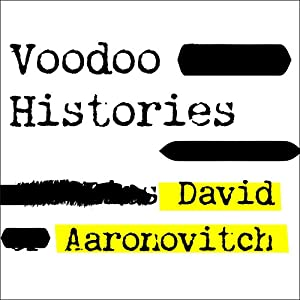 Voodoo Histories Audiobook