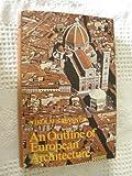 An Outline of European Architecture, Nikolaus Pevsner, 0140616136