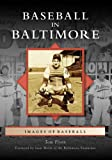 Baseball in Baltimore, Tom Flynn, 0738553255