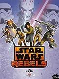 """Afficher """"Star wars rebels n° 3<br /> Star Wars rebels"""""""